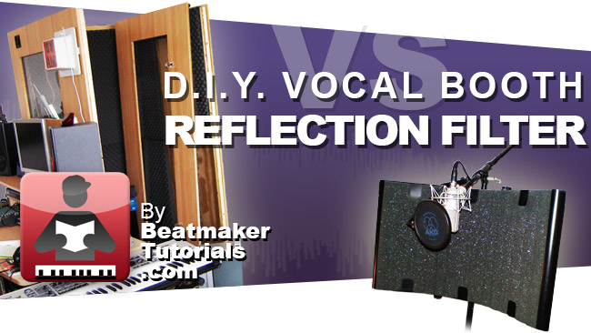 tl_files/teaserpics/vocal-booth-vs-reflection-filter-beatmakertutorials.jpg